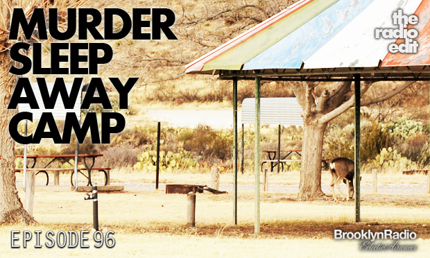 Radio Edit – Murder Sleep Away Camp