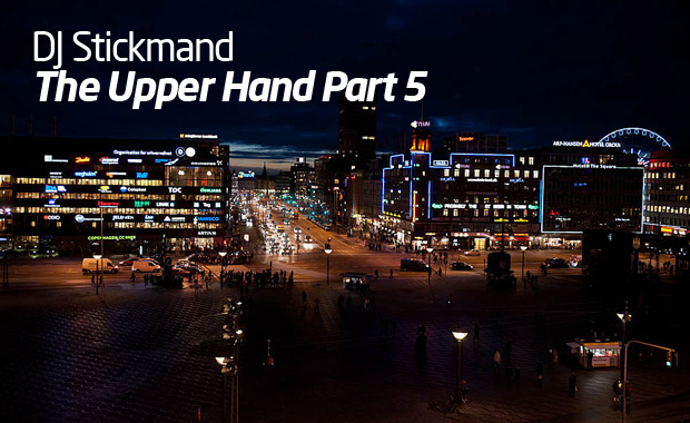 DJ Stikmand – The Upper Hand Part 5