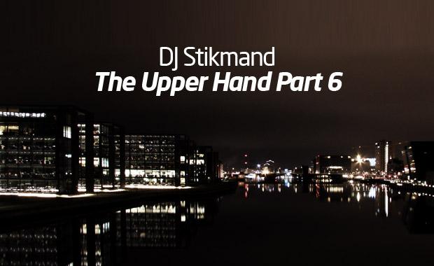DJ Stikmand – The Upper Hand Part 6 MP3