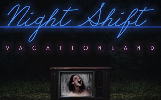 vacationland-nightshift